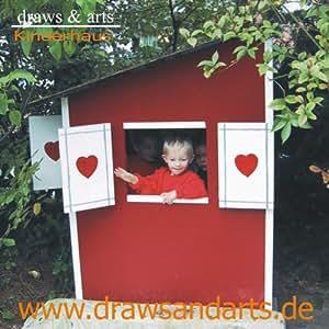 planung und bauanleitung f r ein gartenhaus f r kleine kinder zum selberbauen viele erkl rende. Black Bedroom Furniture Sets. Home Design Ideas
