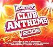 Hard2Beat Club Anthems 2008