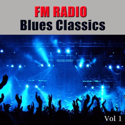 FM Radio Blues Classics, Vol 1 - Radio Blues