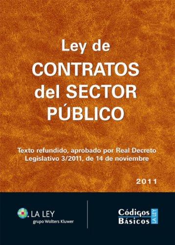 Ley de Contratos del Sector Público (Códigos básicos La Ley) por Redacción La Ley