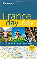 Frommer's France Day by Day (Frommer's Day by Day: France)