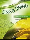 Sing & Swing - Liedbegleitung Klavier 2: 70 Begleitsätze vom Volkslied bis zum Popsong (Sing & Swing DAS neue Liederbuch)
