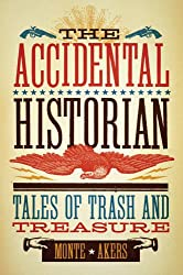 The Accidental Historian: Tales of Trash and Treasure