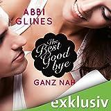 The Best Goodbye - Ganz nah (Rosemary Beach 13)