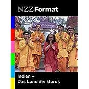 NZZ Format - Indien: Land der Gurus