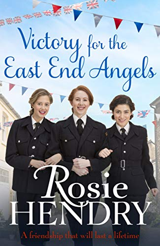Victory for the East End Angels by [Hendry, Rosie]