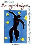 La mythologie : Ses dieux. ses héros. ses légendes de Hamilton. Edith (2007) Broché