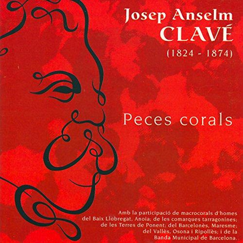 Josep Anselm Clavé: Peces Corals
