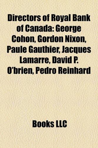 directors-of-royal-bank-of-canada-george-cohon-gordon-nixon-paule-gauthier-jacques-lamarre-david-p-o
