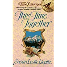 This Time Together by Susan Leslie Liepitz (1996-12-01)