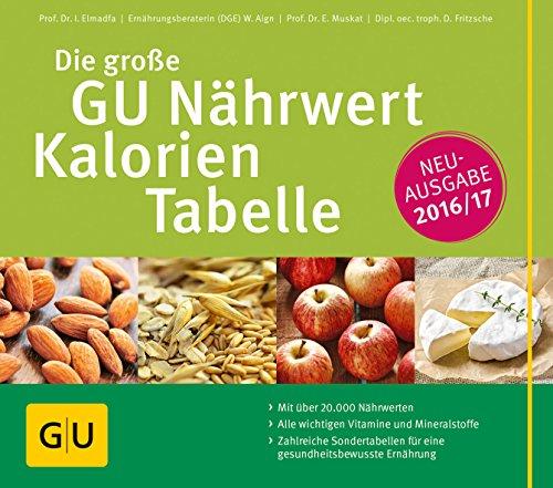 Image of Die große GU Nährwert-Kalorien-Tabelle 2016/17 (GU Tabellenwerk Gesundheit)