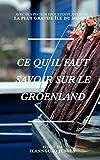 Ce qu'il faut savoir sur le Groenland