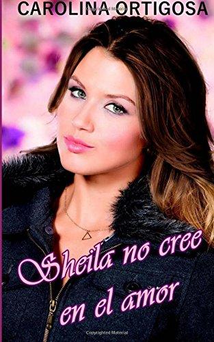 Sheila no cree en el amor