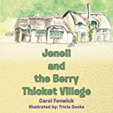 Jenell and the Berry Thicket Village