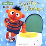 Too Big for Diapers (Sesame Street) (...