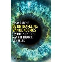De ontrafeling van de kosmos (Dutch Edition)