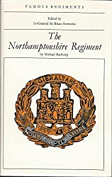 Northamptonshire Regiment (Famous Regiments)