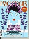 Psychologies - HS, n°54 : Les clés de l'anti-stress par magazine