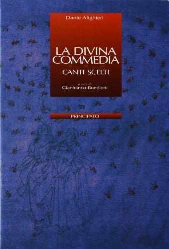 La Divina Commedia. Canti scelti. Con quaderno studente. Con espansione online