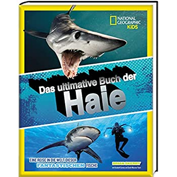 Das ultimative Buch der Haie - National Geographic KiDS