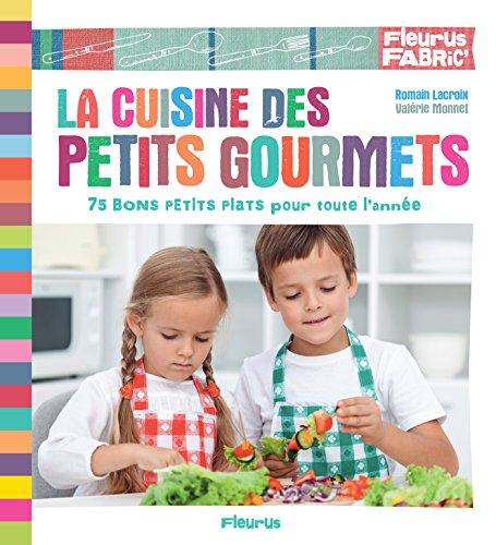 La cuisine des petits gourmets (Fleurus fabric') (Base-quart)