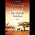 Der Ruf der Kalahari: Roman (Afrika Saga 1)