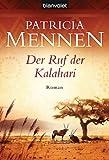 'Der Ruf der Kalahari: Roman (Afrika Saga 1)' von Patricia Mennen