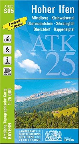 ATK25-S05 Hoher Ifen (Amtliche Topographische Karte 1:25000): Mittelberg, Kleinwalsertal, Obermaiselstein, Sibratsgfäll, Oberstdorf, Rappenalptal (ATK25 Amtliche Topographische Karte 1:25000 Bayern)