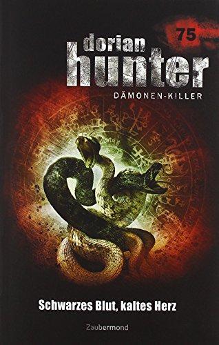 Preisvergleich Produktbild Dorian Hunter 75. Schwarzes Blut, kaltes Herz