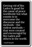 Getting rid of Bin Laden is good for the cau... - Ismail Haniyeh - quotes fridge magnet, Black - Kühlschrankmagnet