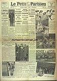 Telecharger Livres PETIT PARISIEN LE No 23355 du 17 02 1941 L AMIRAL DARLAN AJOUTE A SES ATTRIBUTIONS LE PORTEFEUILLE DE L INTERIEUR PEYROUTON REDEVIENT AMBASSADEUR A BUENOS AIRES VIOLENTS COMBATS SUR LE FRONT DE GRECE MENACE SUR LE SIAM BANGKOK REDOUTE UNE ATTAQUE ANGLAISE LES THEMES DE L ENTREVUE MUSSOLINI FRANCO POMERET ET SCHRAMECK ONT ETE LIBERES INTENSES BOMBARDEMENTS SUR LE SUD EST ET LE CENTRE DE L ANGLETERRE LE SALON TECHINQUE ET INDSUTRIEL LES SPORTS (PDF,EPUB,MOBI) gratuits en Francaise