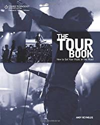 Tour Book: How To Get YOUR Music on the Road
