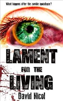 Lament for the Living (English Edition) di [Nicol, David]