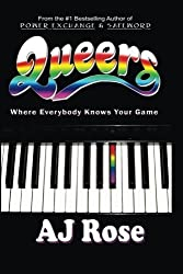 Queers by AJ Rose (2014-01-31)