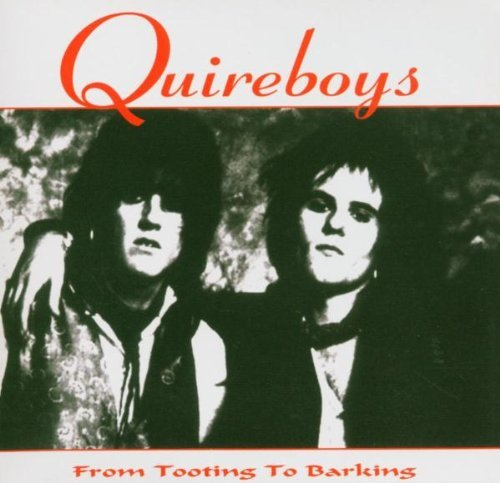 From Tooting to Barking by Quireboys (2005-08-23)