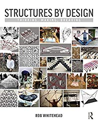 Structures by Design: Thinking, Making, Breaking