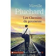 Les chemins de promesse de Mireille Pluchard