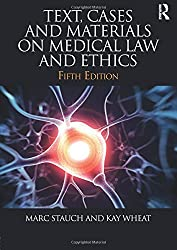 Text, Cases & Materials on Medical Law and Ethics