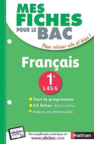Mes Fiches pour le BAC Français 1re L-ES-S par Anne Cassou-Noguès