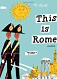 This is Rome (This Is . . .) (Artists Monographs)