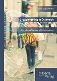 Crowdinvesting in Österreich: Die Motivation der Mikroinvestoren