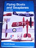 Flying Boats and Seaplanes since 1910. (The pocket encyclopaedia of world aircraft in colour)