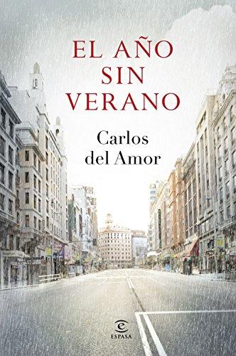 El año sin verano por Carlos del Amor
