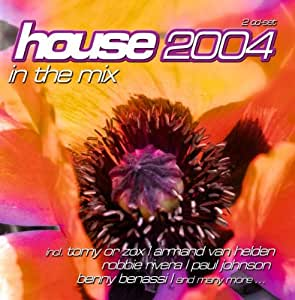 House 2004 music for House music 2004