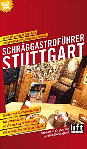 Schräggastroführer Stuttgart: Wir gehen dahin, wo Sie sich nicht hintrauen. Eine Theken-Kooperation mit dem Stadtmagazin LIFT Stuttgart. (Theke Restaurant)