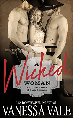 a-wicked-woman-mail-order-bride-of-slate-springs-book-3