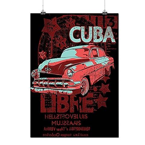 Cuba Libre Revolution Class Car Matte/Glossy Poster A3 (42cm x 30cm) | Wellcoda