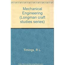 Mechanical Engineering (Longman craft studies series)