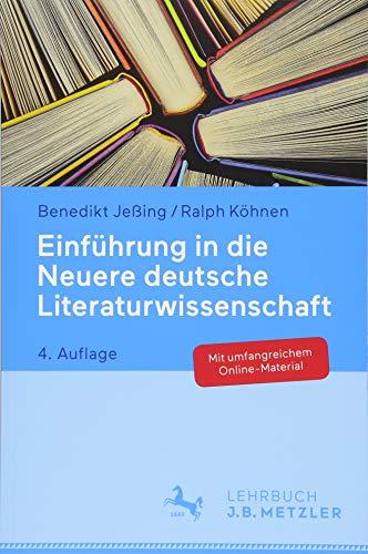 Einführung in die Neuere deutsche Literaturwissenschaft por Benedikt Jeßing