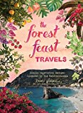 The Forest Feast Travels: Vegetarian Small Plates Inspired by the Mediterranean